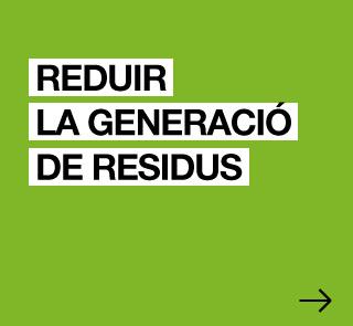 Reduïr la generació de residus